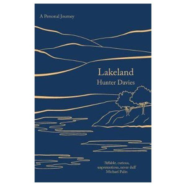 Lake District book Lakeland by Hunter Davies